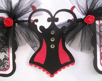 Bachelorette party banner, corset, lingerie, bride to be, red, black and white