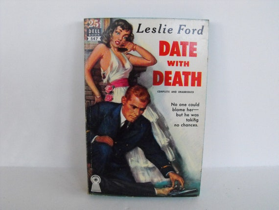 Date with Death by Leslie Ford 1949 Dell Book