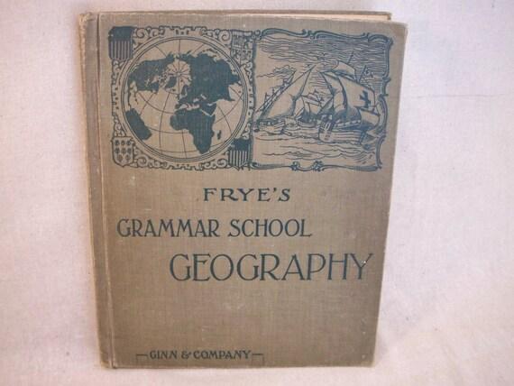 Vintage Frye Geography Book Grammar School edition copyright 1920