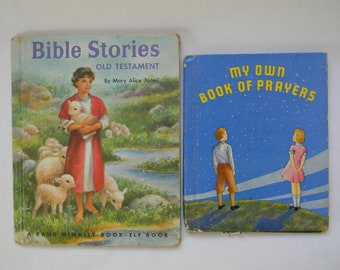 My Own Book of Prayers, 1938 - AND - Bible Stories, 1954