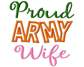Proud ARMY Wife - Applique - Machine Embroidery Design - 8 Sizes