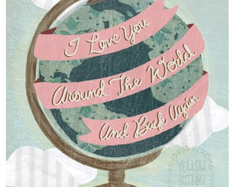 I love you around the world and back again 8x10 print