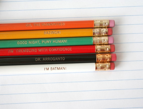 bazinga. puny human. the humanities. dr arroganto. pencil set cannot be separated or sold individually.
