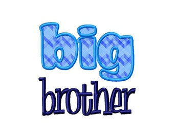 Big Brother Applique Machine Embroidery Design - 2 Sizes