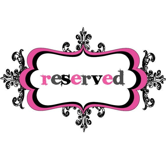 Reserved - Custom listing for Nicole