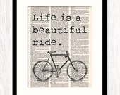Life is a BEAUTIFUL RIDE Bicycle Art Print Typography Mixed Media Bike Art Dictionary Art Print Inspirational Quote Biking Enthusiast Gift