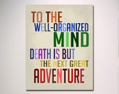 Dumbledore Well Organized Mind Quote / Typography Print Poster / Pick A Size