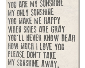 You Are My Sunshine My Only Sunshine Canvas Sign, Your Choice Of Colors, 4 Sizes
