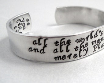 Shakespeare bracelet - All the World's a Stage - 2-Sided Hand Stamped Aluminum Cuff - customizable