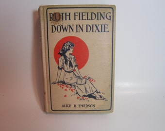 Vintage Book Alice B Emerson Ruth Fielding on Down In Dixie