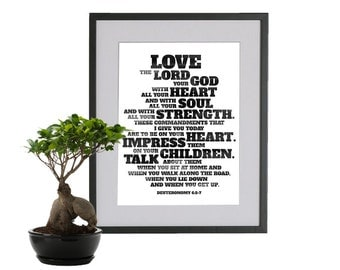 Deuteronomy 6:5-7. Love The Lord Your God. 8x10. DIY Printable Christian Poster. High Resolution jpeg . Bible Verse.