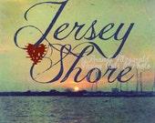 Heart the Jersey Shore Beach House Decor Choose Lustre Print, Canvas or Bamboo Mount