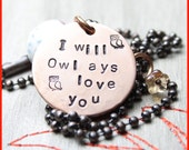 I will Owlays love you, Copper Hand Stamped Pendant by Word Inspired