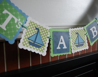 It's A Boy Banner, Sailboat It's A Boy, Whales and Sails, Nautical, Baby Shower, Blue and Green Whale and Sailboats