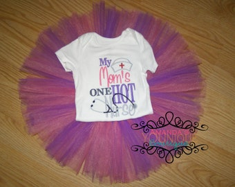 My Mom is One Hot Nurse Embroidered Shirt Plus Made to Match Tutu