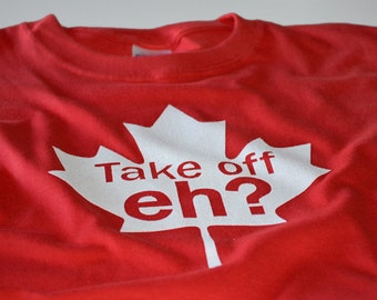 Canada t shirt for boys men funny Canadian Take off Eh Canada tshirt red and white maple leaf shirt