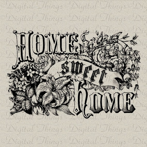 Home Sweet Home Word Art Vintage Wall Decor Art Typography Printable Digital Download for Iron on Transfer to Fabric Pillows DT024