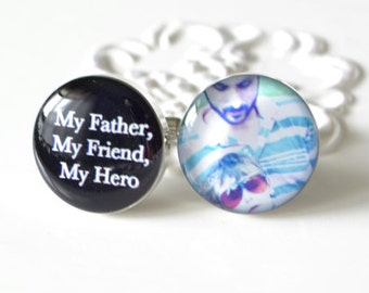 My Father, My Friend, My Hero custom photo cufflinks -  wedding day keepsake gift for the father of the groom