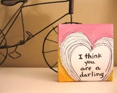 Tiny Canvas - 3x3 - Painted Quote Canvas - Darling - Gift - Watercolor - Tiny Art - Valentine