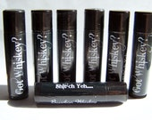 LSWs GOT WHISKEY Chap Stick Variety Pack of 7 Flavors-You pick party Pack