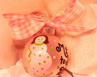 Mom to Be - Hand Painted Christmas Ornament