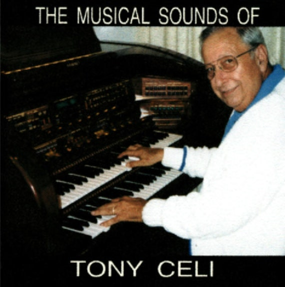 CD- The Musical Sounds of Tony Celi