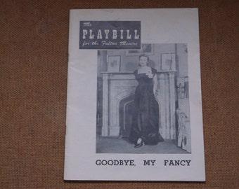 "Vintage 1949 ""Goodbye, My Fancy"" Playbill - The Fulton Theatre"