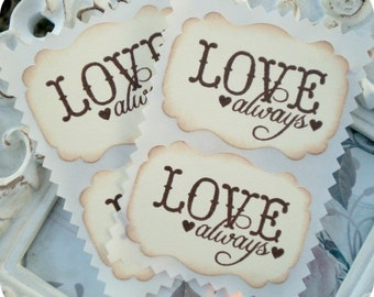 Vintage Inspired Love Always Sticker Labels / Seals - Cottage Chic - Set of 8 - Tags - Cupcake Toppers, Labels