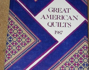 Great American Quilts 1987 - Hardcover Book