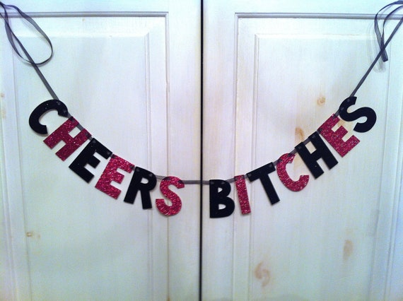 CHEERS Bitches Glitter Banner (Hot Pink & Black) / Bachelorette Party Decoration / Photo Prop