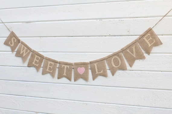 Sweet Love Glittered Burlap Banner Wedding Banner - Hearts