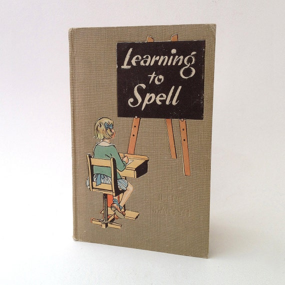 Vintage illustrated spelling book: Learning to Spell book, c1940s/1950s
