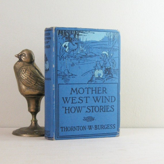Mother West Wind How Stories - Vintage 1916 Story Book Illustrated