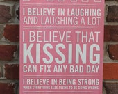 "I Believe in Pink Wooden Sign - 6"" x 24"""