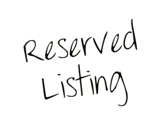 Reserved Listing For Robert
