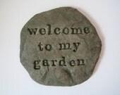 Welcome to My Garden Rock