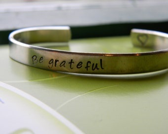 Be grateful aluminum bracelet 1/4 inch wide