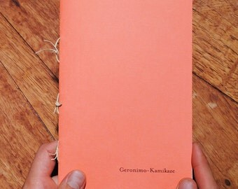 An Art Zine About the End - Geronimo / Kamikaze
