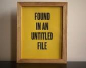 """Jaune 8 x 10"""" sérigraphie « Trouvé dans un fichier sans titre »"""