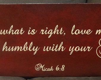 """Micah 6:8 Sign, Do what is right, love mercy, walk humbly with your God, Scripture Sign 24"""" x 10"""" SignsbyDenise"""