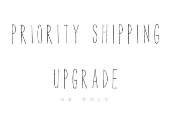 Priority Shipping Upgrade -