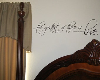 "Vinyl Wall Decal ""the greatest of these is love"""