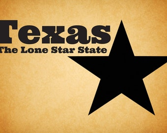 """Vinyl Decal """"Texas The Lone Star State"""""""