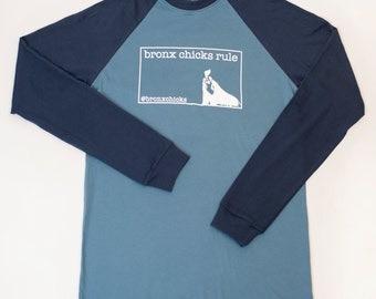 Men's Long Sleeve Blue Raglan Bronx Chicks Rule Cotton Silkscreened Shirt