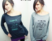 Flesh is For Zombies - Slouchy Pullover Sweater Shirt -  Eco Vegan Veg - ReLove Planet -  M