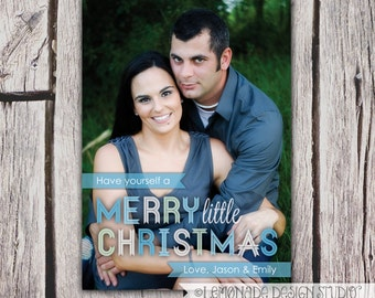 Christmas Card - Photo Holiday Card - Have Yourself a Merry Little Christmas -  Banners - Christmas Card - Printable File - ecard option