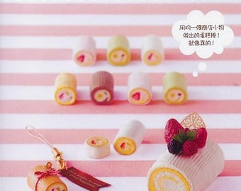 Clay Sweets Motif Accessories 2 by Masumi Eitaka Japanese Craft Book (In Chinese)