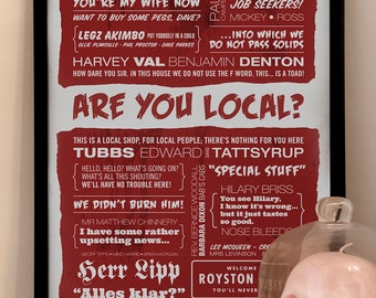 ARE YOU LOCAL  - The League of Gentlemen Typographic Print in Blood Red with Added Splatters. Available in A2 or A3