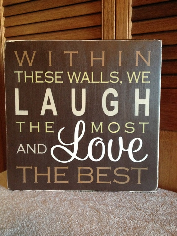 Subway WOOD CANVAS sign, hand painted on a wood canvas, Within These Walls, We Laugh The Most And Love The Best, with a Distressed Finish