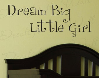 Dream Big Little Girl Girl Room Kids Baby Nursery Adhesive Vinyl Lettering Quote Wall Decal Art Sticker Decoration Saying Decor K76